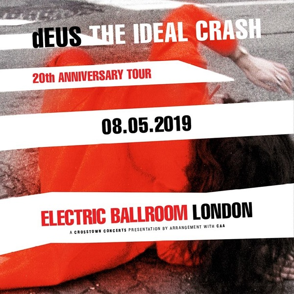 Deus célèbre son The Ideal crash à Londres