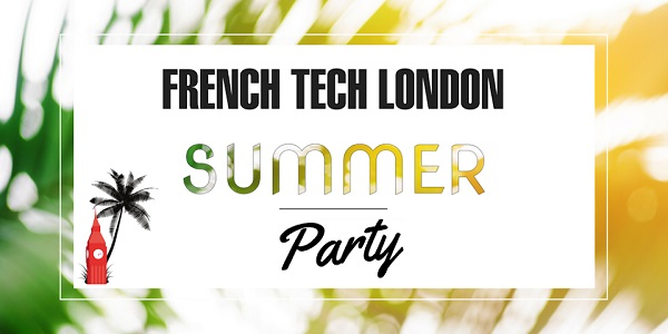 La summer party de la French Tech