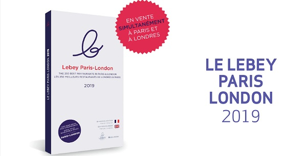 Le guide Lebey Londres-Paris 2019 est sorti