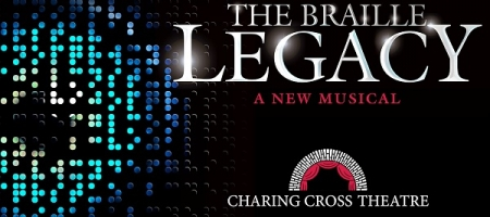 Comédie Musicale: The Braille Legacy